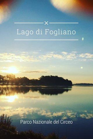Lago di Fogliano Parco Nazionale del Circeo