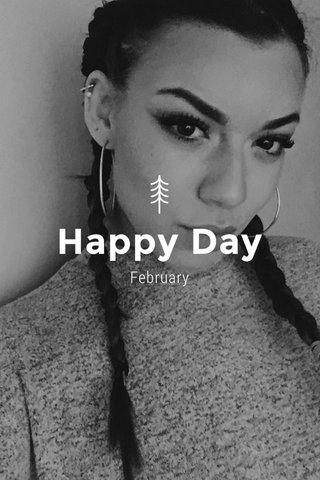 Happy Day February