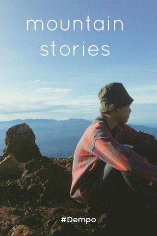 mountain stories #Dempo