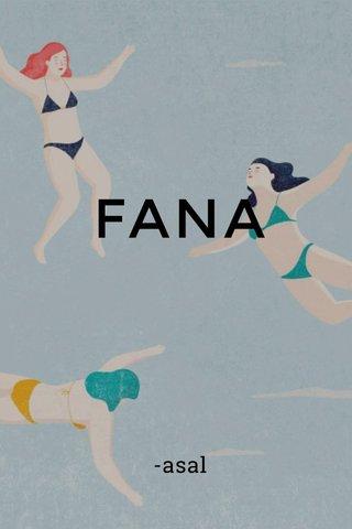 FANA -asal