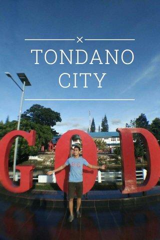 TONDANO CITY