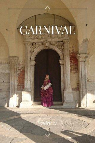 CARNIVAL Venice '17