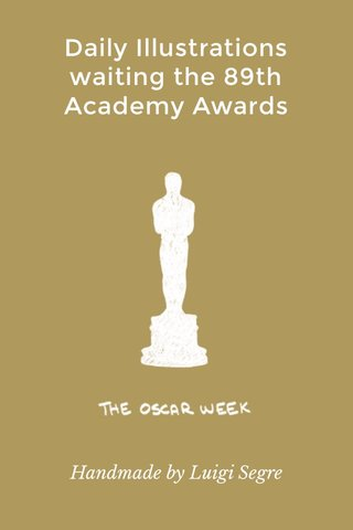 Daily Illustrations waiting the 89th Academy Awards Handmade by Luigi Segre