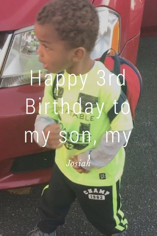 Happy 3rd Birthday to my son, my angel, a prince 👑 Josiah