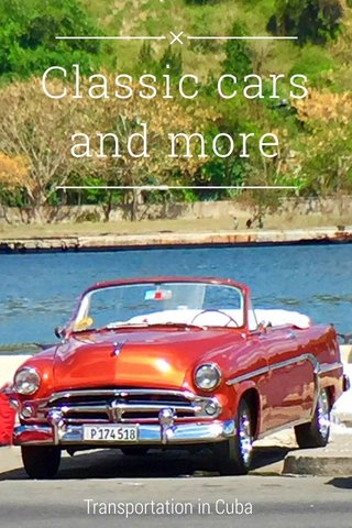 Classic cars and more Transportation in Cuba