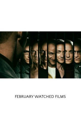 FEBRUARY WATCHED FILMS