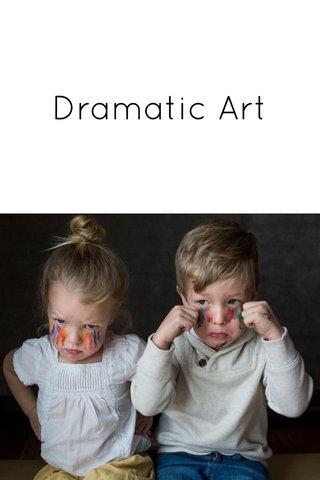 Dramatic Art