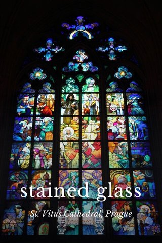stained glass St. Vitus Cathedral, Prague