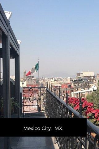 Mexico City, MX.