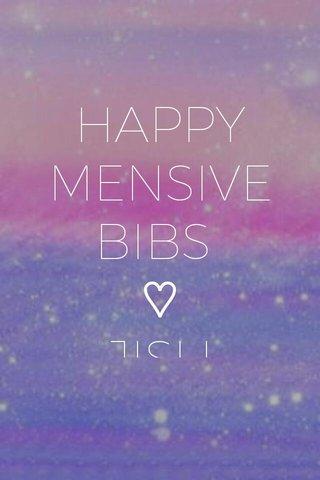 HAPPY MENSIVE BIBS ♡ JISU