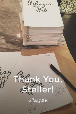 Thank You, Steller! Gilang KR