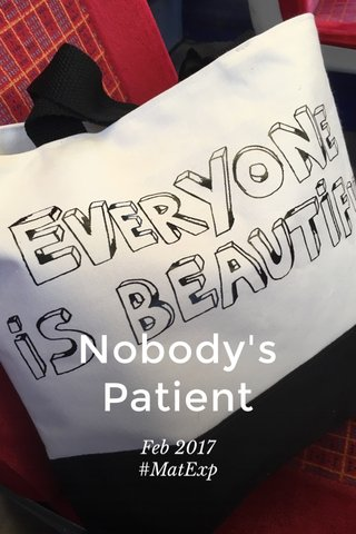 Nobody's Patient Feb 2017 #MatExp