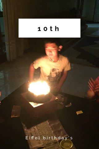 10th Eiffel birthday's
