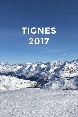 TIGNES 2017