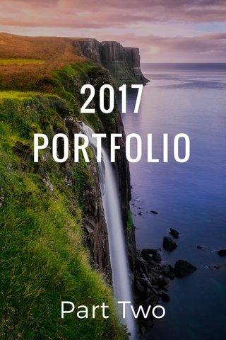 2017 PORTFOLIO Part Two