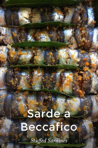 Sarde a Beccafico Stuffed Sardines
