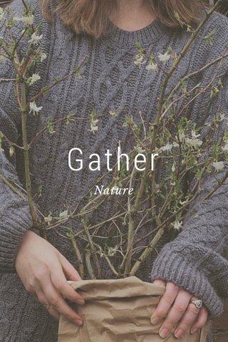 Gather Nature