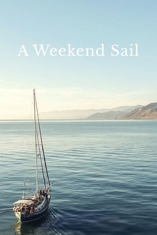 A Weekend Sail