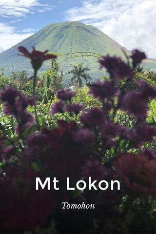 Mt Lokon Tomohon
