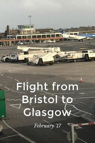 Flight from Bristol to Glasgow February '17