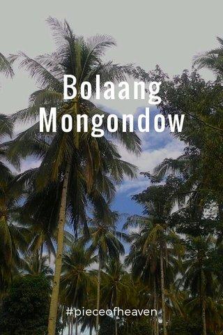 Bolaang Mongondow #pieceofheaven
