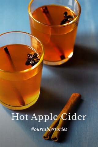 Hot Apple Cider #ourtablestories