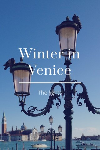 Winter in Venice The lights