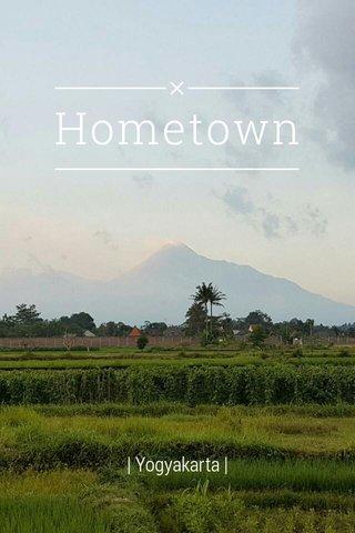 Hometown | Yogyakarta |