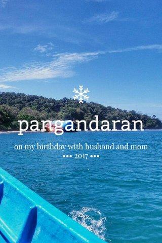 pangandaran on my birthday with husband and mom ••• 2017 •••