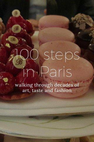 100 steps in Paris walking through decades of art, taste and fashion