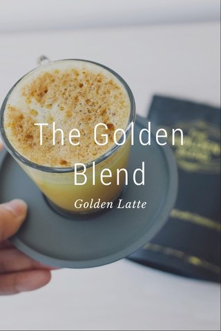The Golden Blend Golden Latte