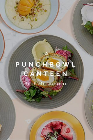 PUNCHBOWL CANTEEN Port Melbourne