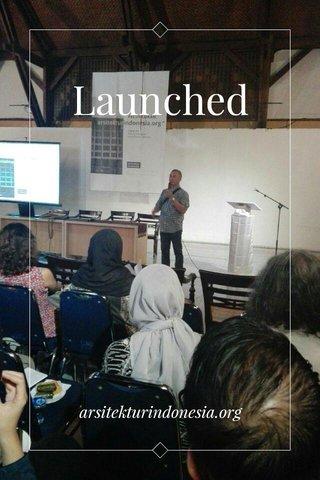 Launched arsitekturindonesia.org