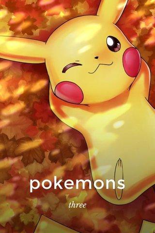 pokemons three