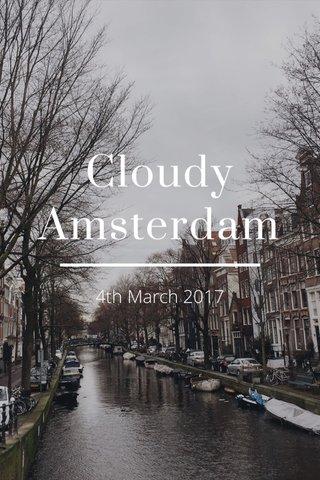 Cloudy Amsterdam 4th March 2017