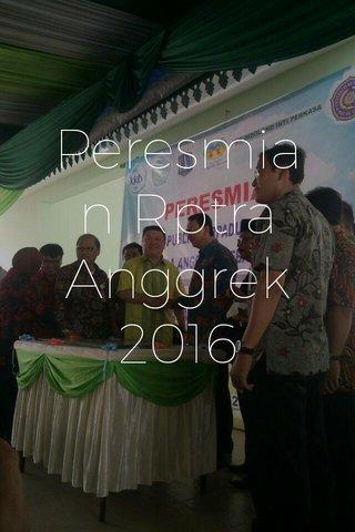 Peresmian Rptra Anggrek 2016