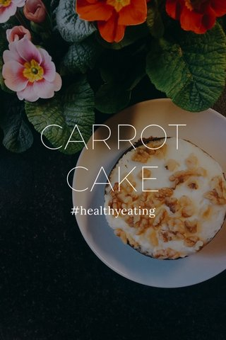 CARROT CAKE #healthyeating