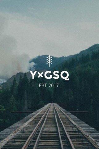 Y×GSQ EST 2017.