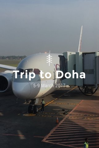 Trip to Doha 5-9 March 2017