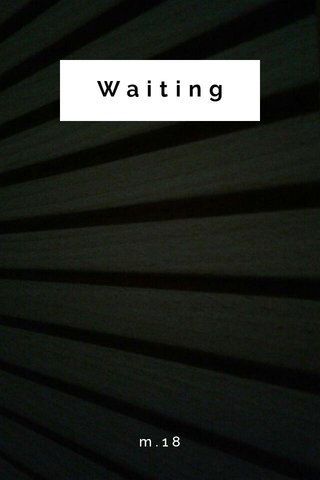 Waiting m.18