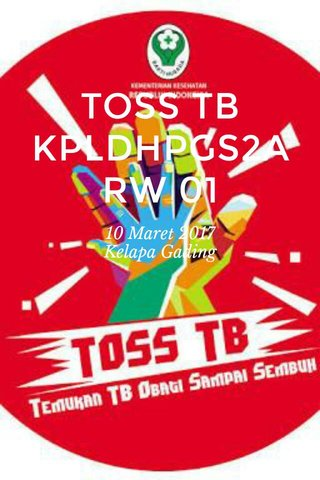 TOSS TB KPLDHPGS2A RW 01 10 Maret 2017 Kelapa Gading
