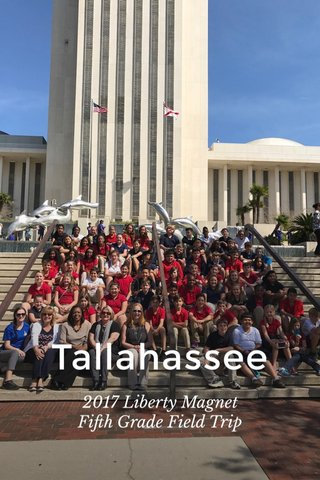 Tallahassee 2017 Liberty Magnet Fifth Grade Field Trip