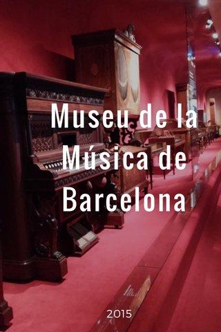 Museu de la Música de Barcelona 2015