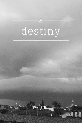 destiny Dessy Rmd