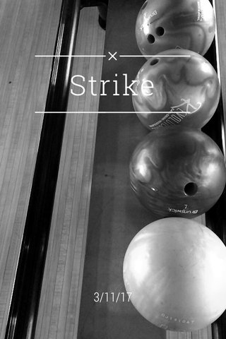 Strike 3/11/17