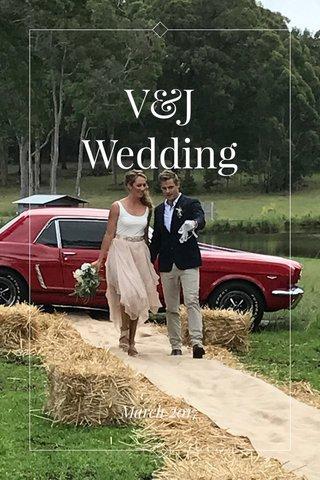 V&J Wedding March 2017