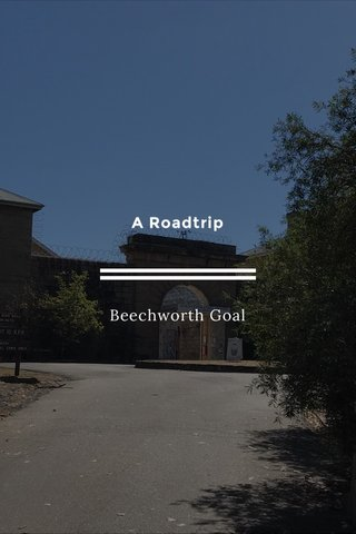 A Roadtrip Beechworth Goal