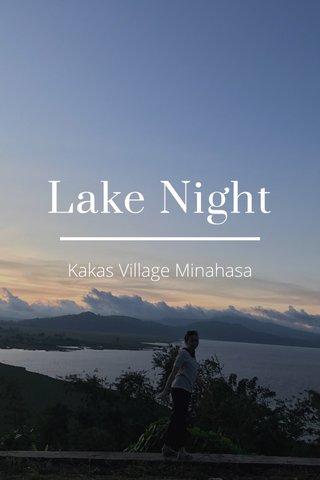 Lake Night Kakas Village Minahasa