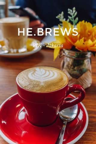 HE.BREWS PIK - Jakarta