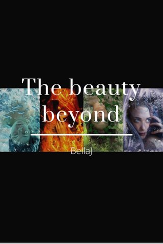 The beauty beyond BellaJ